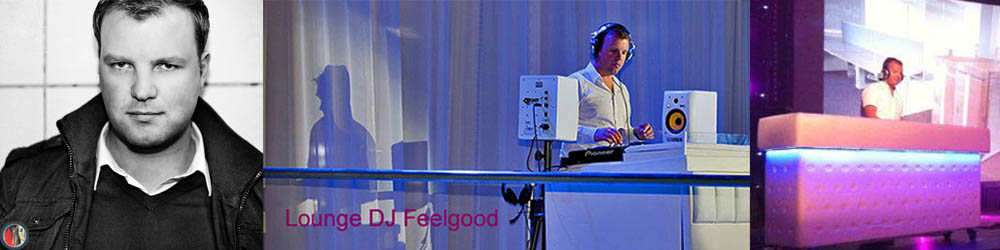 Lounge DJ Robert Feelgood