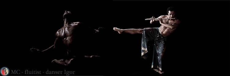 MC - fluitist - danser Igor
